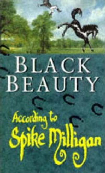 Milligan, Spike / Black Beauty According to Spike Milligan (Hardback)