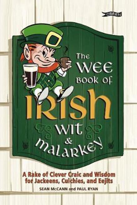 McCann, Sean / The Wee Book of Irish Wit and Malarkey (Hardback)