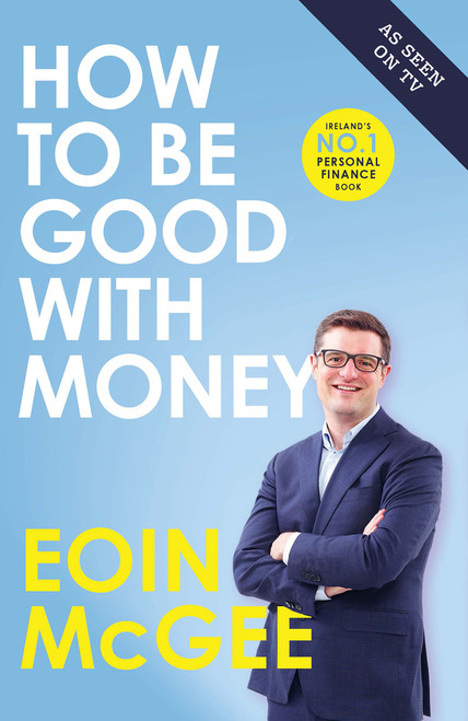McGee, Eoin - How to be Good With Money - PB - Signed