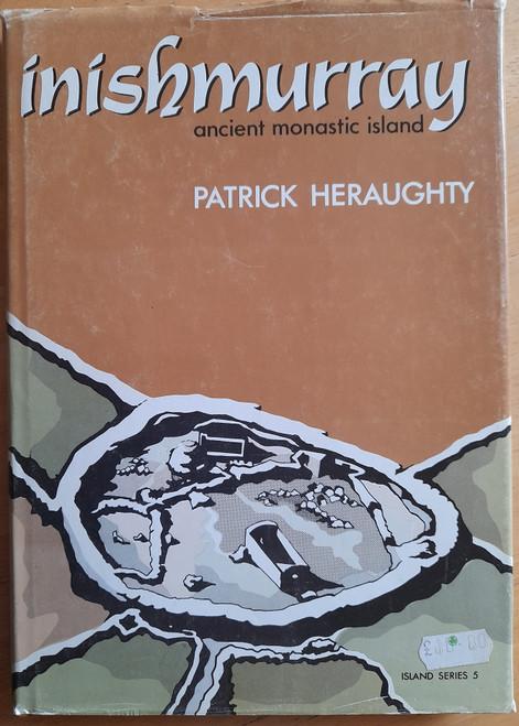 Heraughty, Patrick - Inishmurray - Ancient Monastic Island - HB - 1982