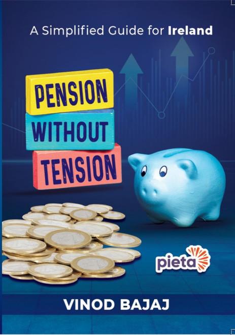Bajaj, Vinod - Pension Without Tension - PB - BRAND NEW 2021 ( Personal Finance)