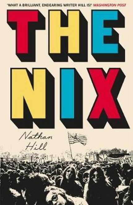 Hill, Nathan / The Nix (Hardback)