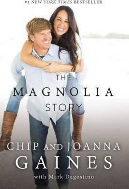 Gaines, Chip / The Magnolia Story (Hardback)