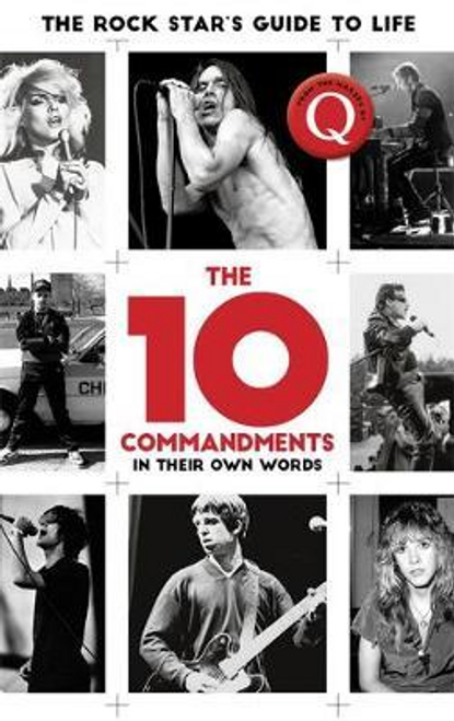 The 10 Commandments : The Rock Star's Guide to Life (Hardback)