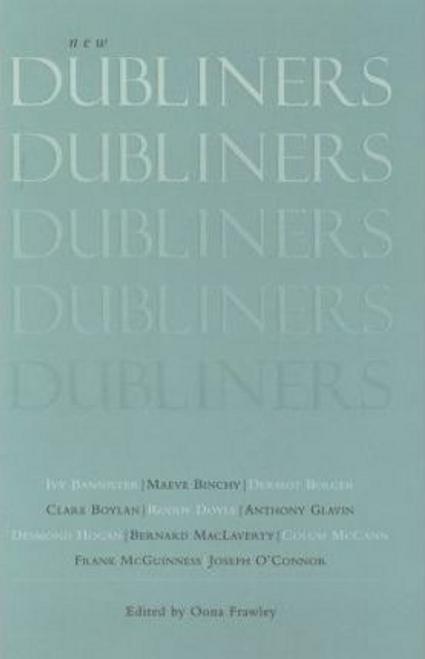 Frawley, Oona / New Dubliners (Hardback)