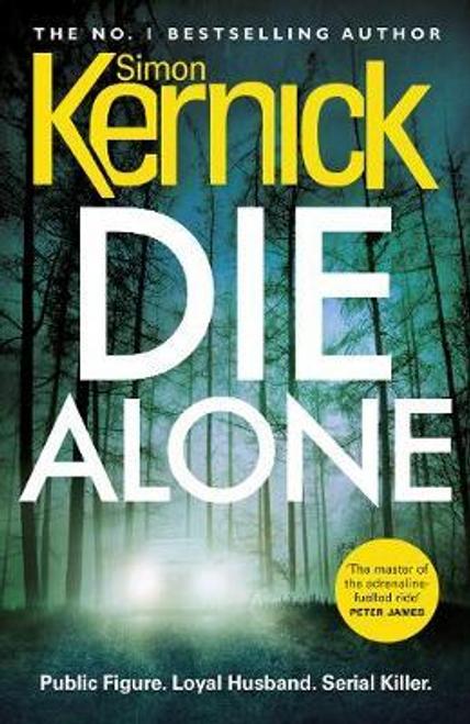 Kernick, Simon / Die Alone