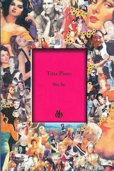 Pisco, Tina - She be - PB - Poetry - SIGNED