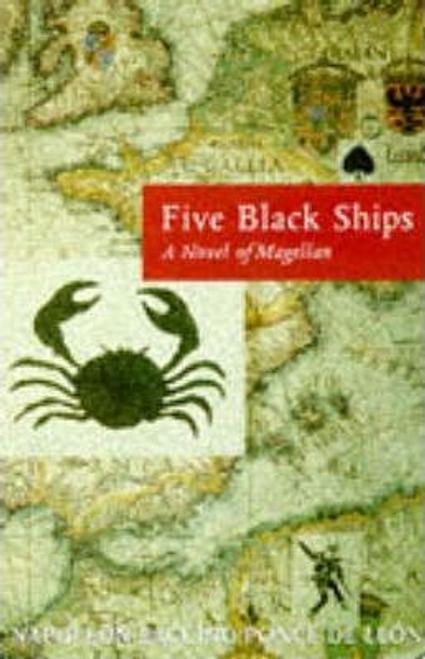 Leon, Napolean Ponce De / Five Black Ships