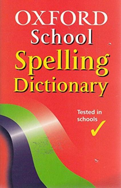 Allen, Robert / Oxford School Spelling Dictionary