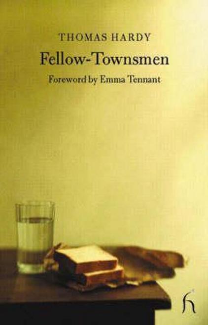 Hardy, Thomas / Fellow Townsmen