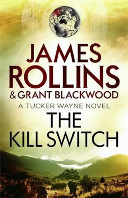 Rollins, James / The Kill Switch