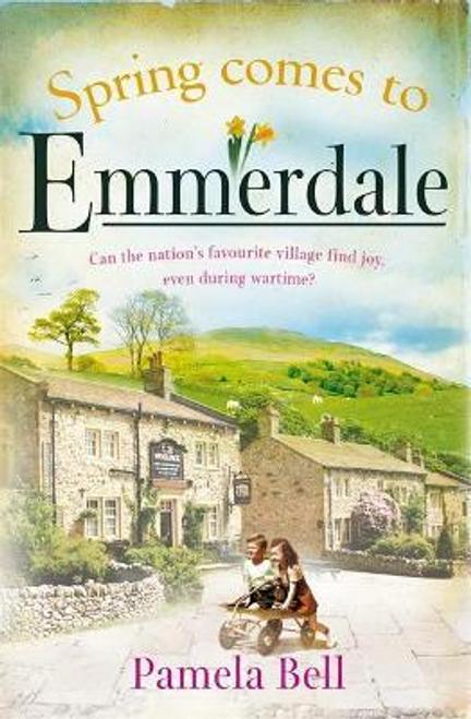 Bell, Pamela / Spring Comes to Emmerdale