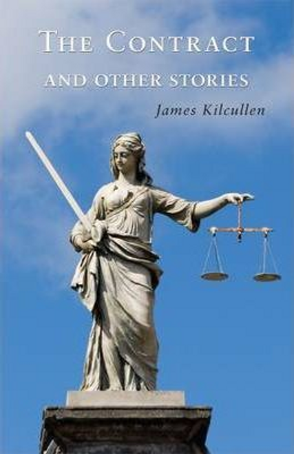 Kilcullen, James / The Contract and Other Stories