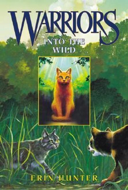 Hunter, Erin / Warriors #1 : Into the Wild