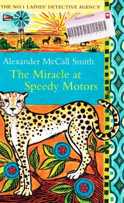 McCall Smith, Alexander / The Miracle at speedy Motors