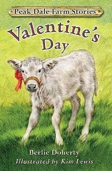 Doherty, Berlie / Peak Dale Farm Stories: Valentine's Day Bk. 2