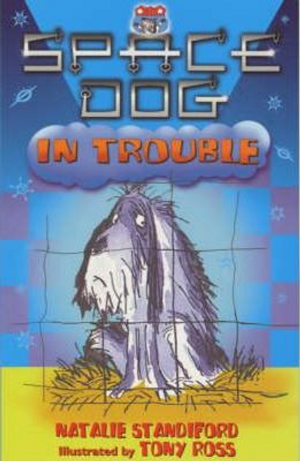 Standiford, Natalie / Space Dog In Trouble
