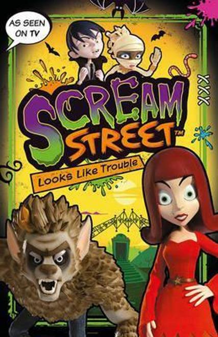 Scream Street: Looks Like Trouble