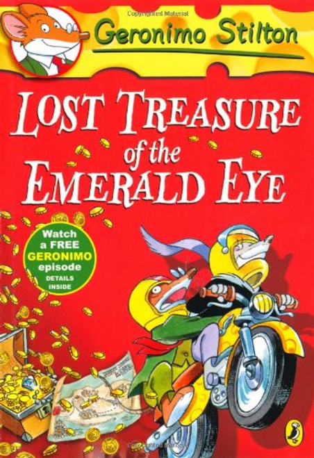 Stilton, Geronimo / Geronimo Stilton: Lost Treasure of the Emerald Eye (#1)