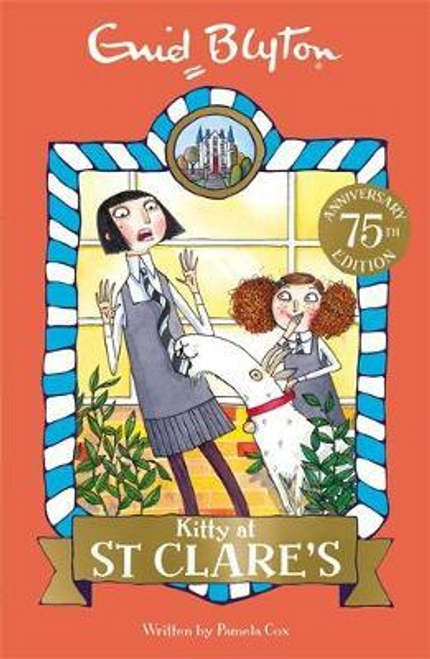 Blyton, Enid / Kitty at St Clare's : Book 6