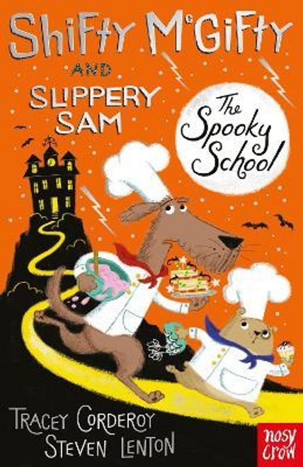 Corderoy, Tracey / Shifty McGifty and Slippery Sam: The Spooky School