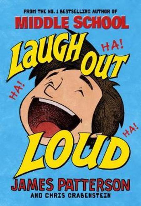 Patterson, James / Laugh Out Loud