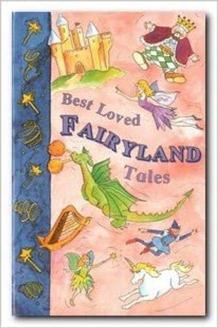 Best Loved Fairyland Tales