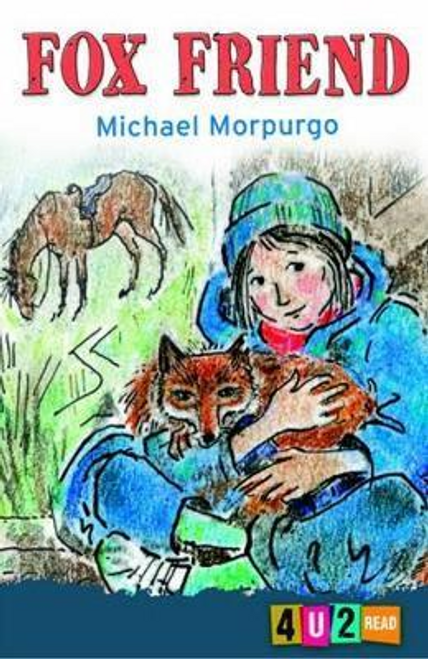Morpurgo, Michael / Fox Friend