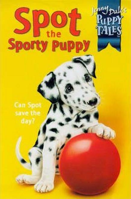 Dale, Jenny / Spot the Sporty Puppy