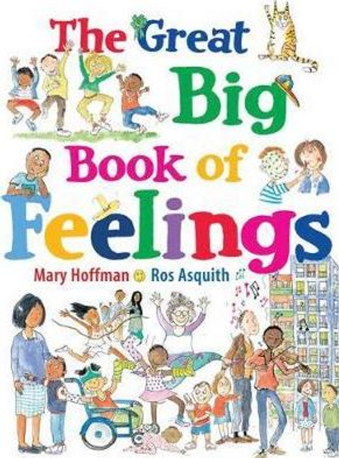 Hoffman, Mary / The Great Big Book of Feelings (Children's Picture Book)