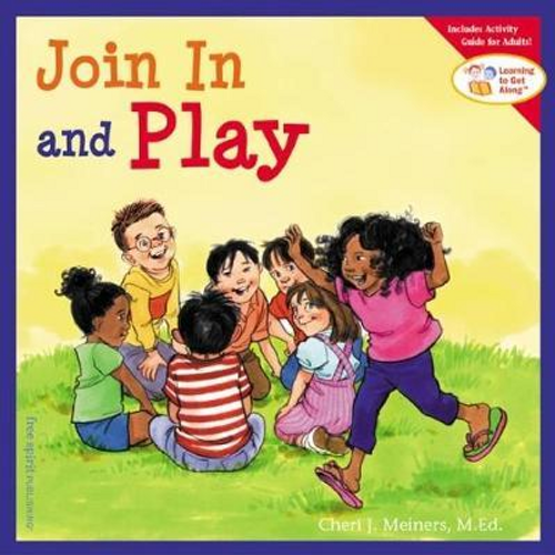 Meiners, Cheri J. / Join In and Play (Children's Picture Book)