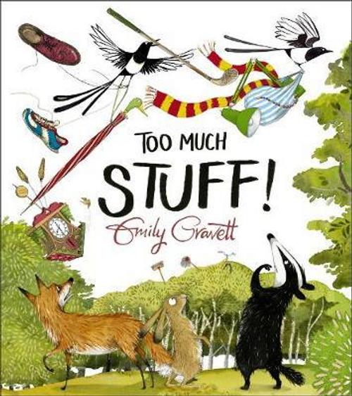 Gravett, Emily / Too Much Stuff (Children's Picture Book)
