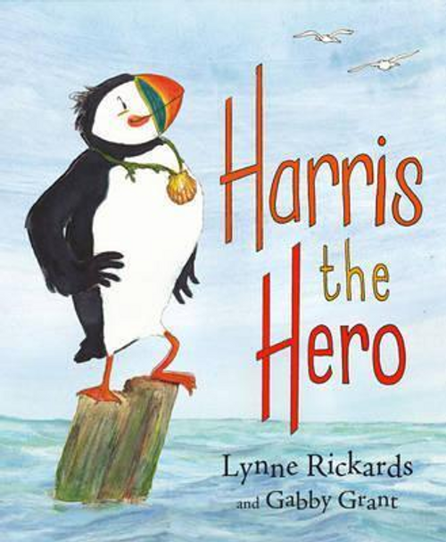 Rickards, Lynne / Harris the Hero (Children's Picture Book)
