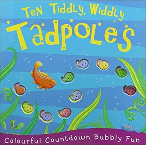 Ten Tiddly, Widdly Tadpoles (Children's Picture Book)