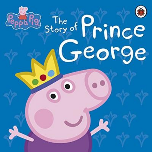 Peppa Pig: The Story of Prince George (Children's Picture Book)