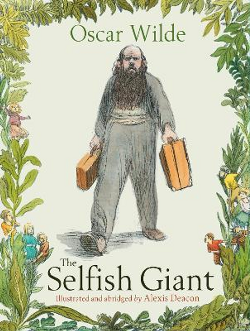 Wilde, Oscar / The Selfish Giant (Children's Picture Book)