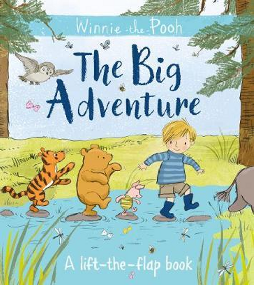 Winnie-the-Pooh: The Big Adventure : A Lift-the-Flap Book (Children's Picture Book)