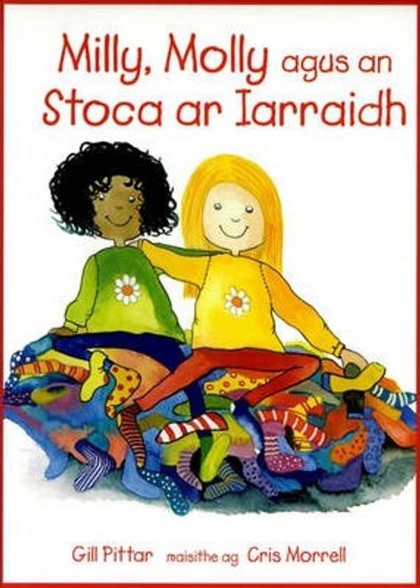 Pittar, Gill / Milly Molly agus An Stoca ar Iarraidh (Children's Picture Book)
