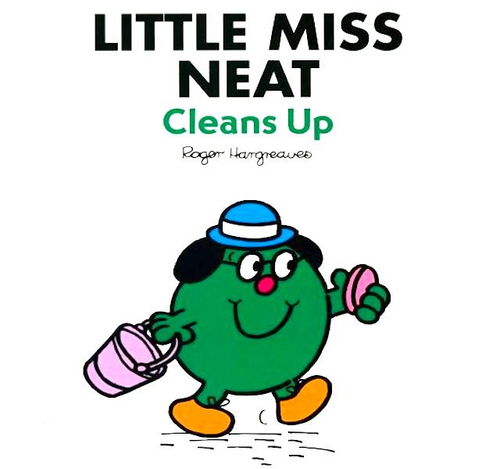 Hargreaves, Roger / Little Miss Neat Cleans Up (Children's Picture Book)