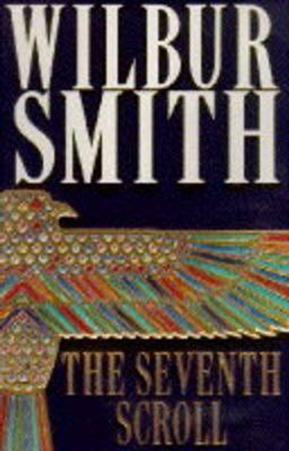 Smith, Wilbur / The Seventh Scroll (Large Paperback)