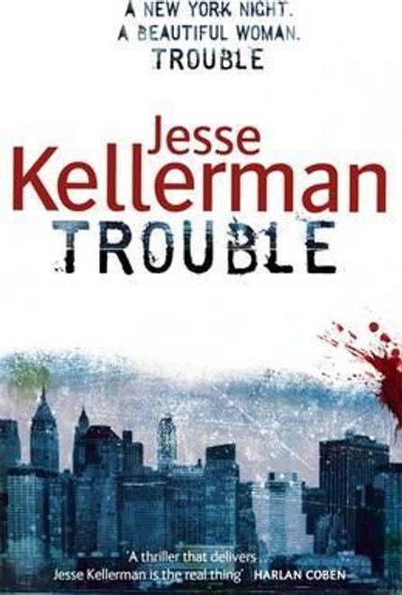 Kellerman, Jesse / Trouble (Large Paperback)