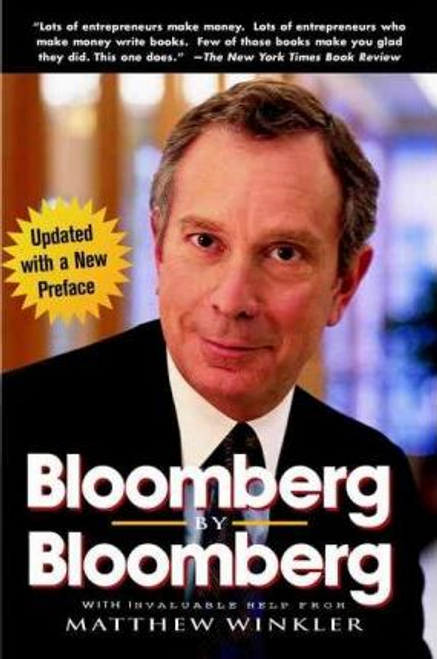Bloomberg, Michael R. / Bloomberg by Bloomberg (Large Paperback)