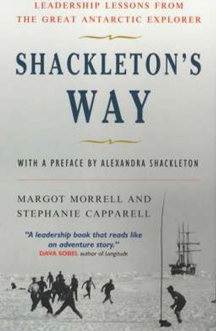 Morrell, Margot / Shackleton'S Way (Large Paperback)