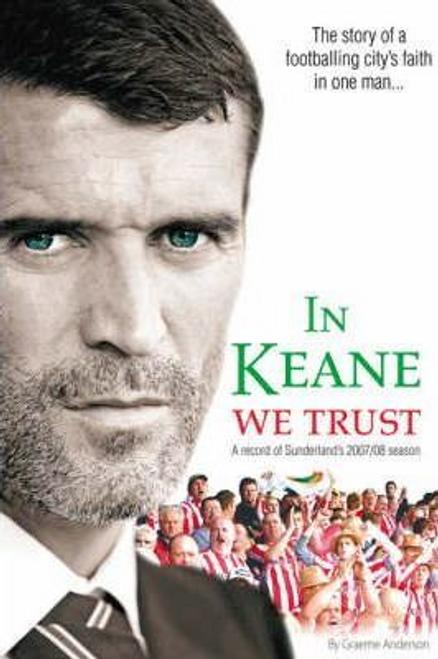 Anderson, Graeme / In Keane We Trust (Large Paperback)