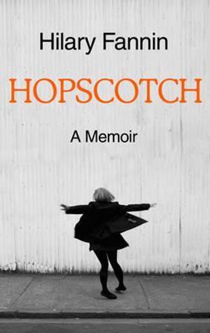 Fannin, Hilary / Hopscotch (Large Paperback)