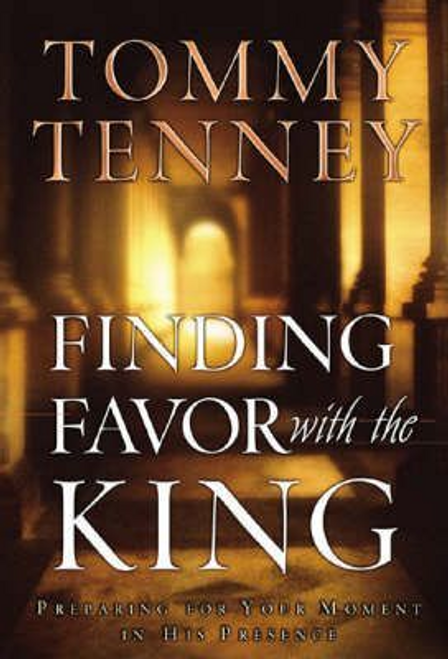 Tenney, Tommy / Finding Favor with the King (Large Paperback)
