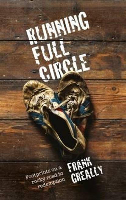 Greally, Frank / Running Full Circle (Large Paperback)