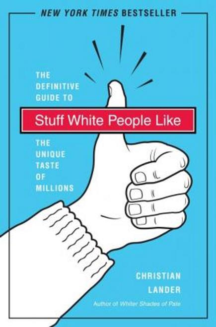 Lander, Christian / Stuff White People Like (Large Paperback)