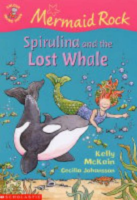 McKain, Kelly / Spirulina and the Lost Whale (Large Paperback)
