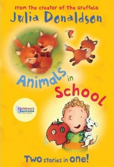 Donaldson, Julia / Animals in School (Large Paperback)